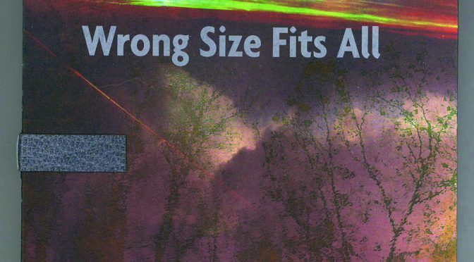 "Brad Freeman, ""Wrong Size Fits All"""
