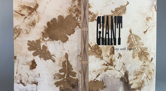 "Rebecca Chamlee, ""Giant: a deity with leaves"""